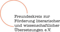 Freundeskreis zur Förderung literarischer und wissenschaftlicher Übersetzungen e.V.